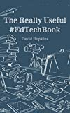 The Really Useful #EdTechBook