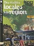 Des r�alit�s locales � la r�gion CE2...