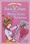 Junie B. Jones and the Mushy Gushy Va...