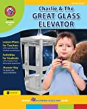 img - for Charlie & the Great Glass Elevator - Novel Study Gr. 3-6 book / textbook / text book