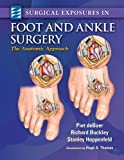 img - for Surgical Exposures in Foot & Ankle Surgery: 1 book / textbook / text book