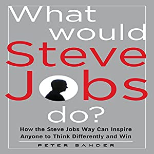 What Would Steve Jobs Do? Audiobook
