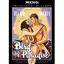 Bird of Paradise: Kino Classics Edition
