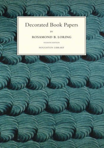 Decorated Book Papers: Being an Account of their Designs and Fashions (Houghton Library Publications)