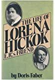 Life of Lorena Hickok E. R.'s Friend