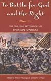 img - for To Battle for God and the Right: The Civil War Letterbooks of Emerson Opdycke book / textbook / text book