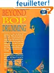Beyond Bop Drumming --- Percussions -...