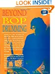 Beyond Bop Drumming: Book and CD