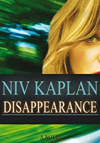 (FREE on 9/22) Disappearance: Women's Fiction & Adventure by Niv Kaplan - http://eBooksHabit.com