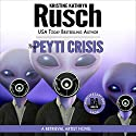 The Peyti Crisis: Anniversary Day Saga, Book 5 (Retrieval Artist Universe) Audiobook by Kristine Kathryn Rusch Narrated by Jay Snyder