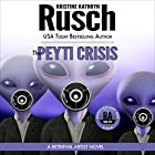 The Peyti Crisis: Anniversary Day Saga, Book 5 (Retrieval Artist Universe) (       UNABRIDGED) by Kristine Kathryn Rusch Narrated by Jay Snyder