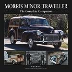 Morris Minor Traveller: The Complete...
