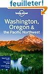 Washington, Oregon & the Pacific Nort...