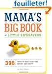 Mama's Big Book of Little Lifesavers:...