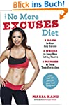 The No More Excuses Diet: 3 Days to B...
