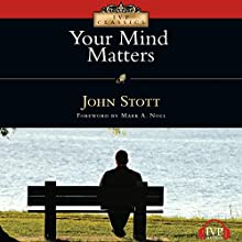 Your Mind Matters (       UNABRIDGED) by John Stott Narrated by Paul Michael