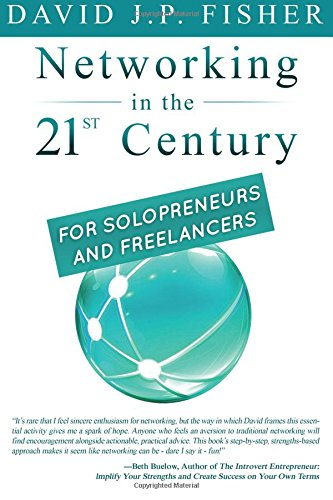 Networking in the 21st Century...For Solopreneurs and Freelancers