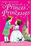 Stories of Princes and Princesses (Young Reading CD Packs)