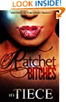 Ratchet Bitches