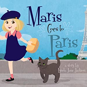 Maris Goes to Paris | [Lynda Jane Jackson]