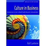 Culture in Business - Introduction to cross-cultural Leadership and Communication ~ Rolf Lunheim