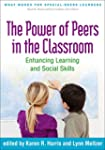 The Power of Peers in the Classroom:...