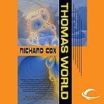 Thomas World | Richard Cox