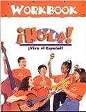 img - for Hola! Workbook (Viva el Espanol! Series) book / textbook / text book