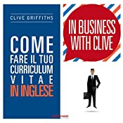 Come fare il tuo curriculum vitae in inglese (In Business With Clive) | Clive Griffiths