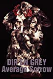 Image de Dir En Grey - Average Sorrow [Japan BD] SFXD-12
