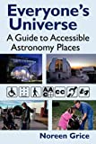 img - for Everyone's Universe: A Guide to Accessible Astronomy Places book / textbook / text book