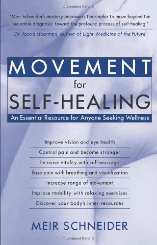 movement-for-self-healing-an-essential-resource-for-anyone-seeking-wellness