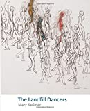 The Landfill Dancers