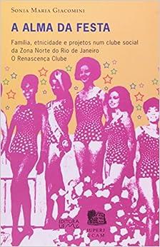 Alma Da Festa: Sonia Maria Giacomini: 9788570415585: Amazon.com