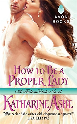Image of How to Be a Proper Lady: A Falcon Club Novel (The Falcon Club)