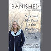 Banished: Surviving My Years in the Westboro Baptist Church | [Lauren Drain]