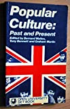 Popular Culture: Past and Present (Open University Set Book)