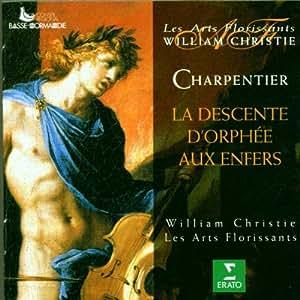 Charpentier: La Descente d'Orphee aux Enfers