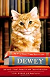 img - for Dewey the Library Cat: A True Story book / textbook / text book