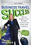 Business Travel Success: How to Reduc...