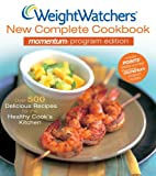 Weight Watchers New Complete Cookbook Momentum Program Edition
