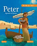 Boris Grebille Peter, Apostle of Jesus: The Life of a Saint