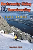 Backcountry Skiing & Snowboarding - Lake Tahoe