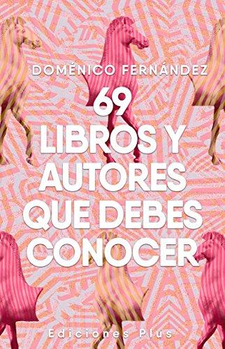 69 Libros y autores que debe conocer
