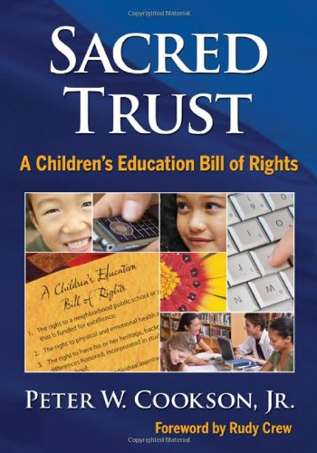 Sacred Trust: A Children'S Education Bill Of Rights front-864128