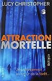 """Afficher """"Attraction mortelle"""""""