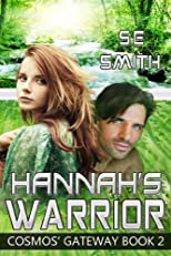 Hannah&#39;s Warrior: Cosmos&#39; Gateway Book 2
