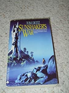 Sunshaker's War by Tom Deitz