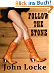 Follow the Stone (an Emmett Love West...