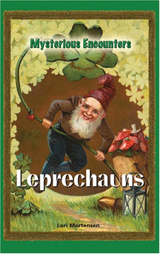 Leprechauns (Mysterious Encounters)